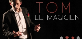 Magicien | Tom | Nord - Lille (59)
